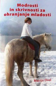 modrosti-in-skrivnosti-za-ohranjanje-mladosti-marija-orel-195x300